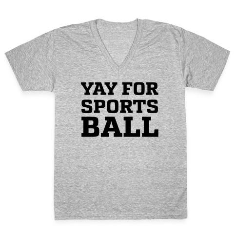 Yay for Sportsball V-Neck Tee Shirt