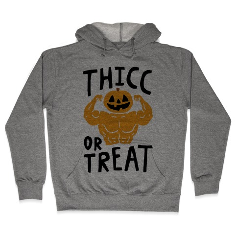 Thicc Or Treat Halloween Hooded Sweatshirt