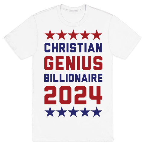 Christian Genius Billionaire 2024 Mens/Unisex T-Shirt