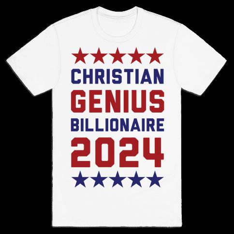 Christian Genius Billionaire 2024 Mens/Unisex T-Shirt
