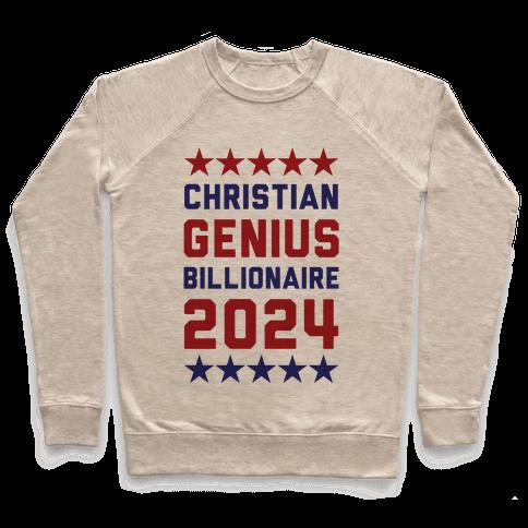 Christian Genius Billionaire 2024 Pullover