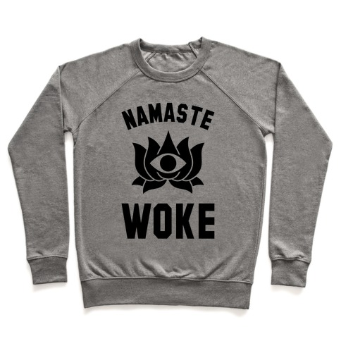 Namaste Woke Pullover