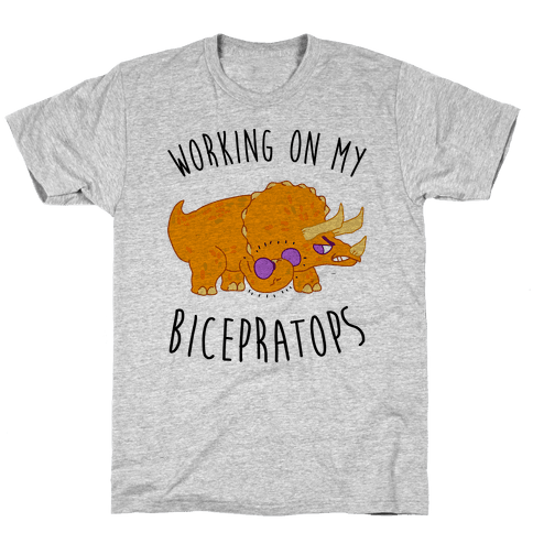 Working on My Bicepratops Mens/Unisex T-Shirt