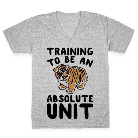 Training To Be A Absolute Unit V-Neck Tee Shirt
