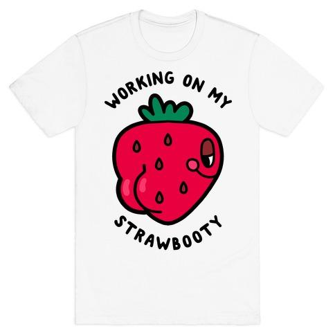Strawbooty T-Shirt