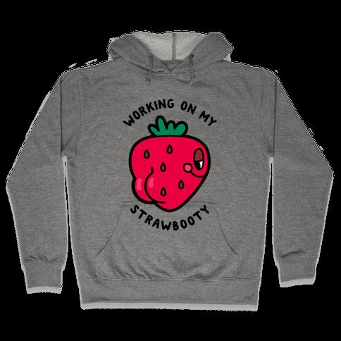 Strawbooty Hooded Sweatshirt