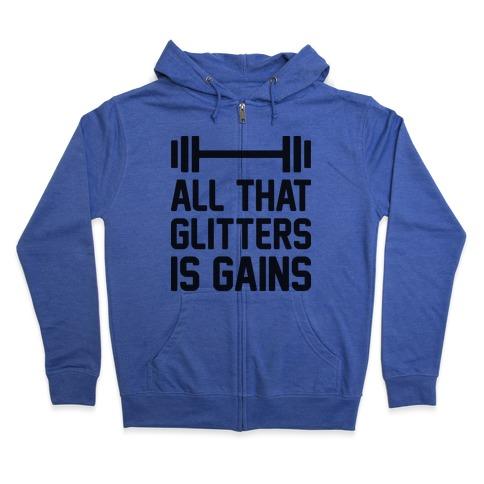 All That Glitters Is Gains Zip Hoodie