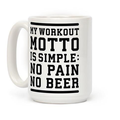No Pain No Beer Coffee Mug