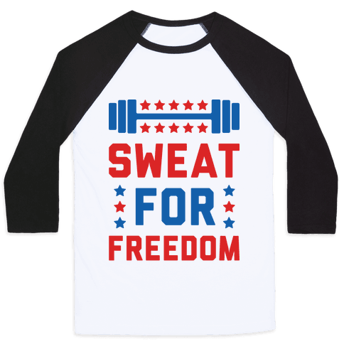 Sweat For Freedom Baseball Tee