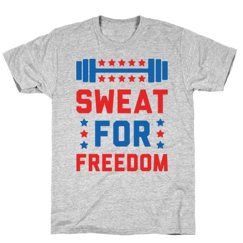 Sweat For Freedom Mens T-Shirt