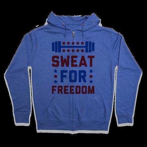 Sweat For Freedom Zip Hoodie