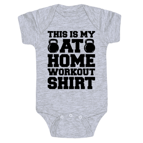 This Is My At Home Workout Shirt Baby One-Piece