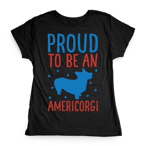 Proud To Be An Amercorgi White Print Womens T-Shirt
