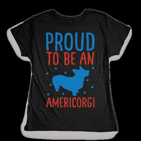 Proud To Be An Amercorgi White Print Womens T-Shirt