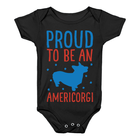 Proud To Be An Amercorgi White Print Baby Onesy