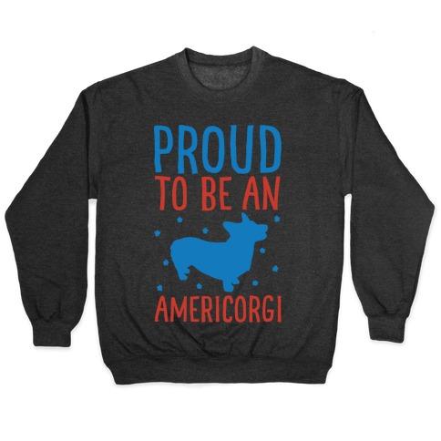 Proud To Be An Amercorgi White Print Pullover