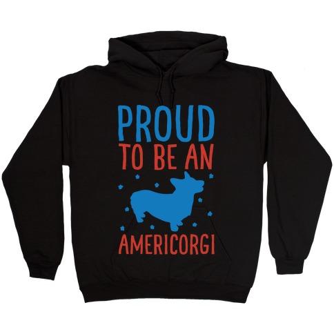 Proud To Be An Amercorgi White Print Hooded Sweatshirt