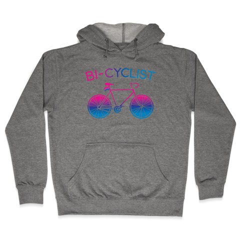 Bisexual Bi-Cyclist Hooded Sweatshirt