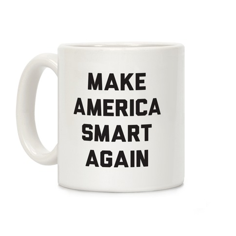 Make America Smart Again Coffee Mug