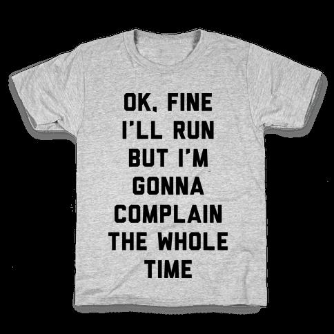 Ok Fine I'll Run Kids T-Shirt