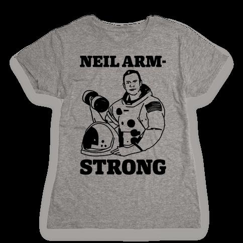 Neil Arm-Strong Lifting Womens T-Shirt