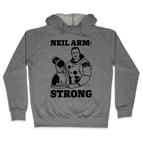 Neil Arm-Strong Lifting Hooded Sweatshirt