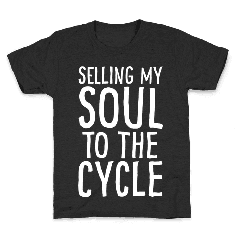 Selling My Soul To The Cycle Parody White Print Kids T-Shirt