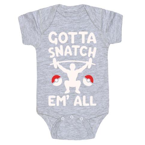 Gotta Snatch Em' All Parody White Print Baby Onesy