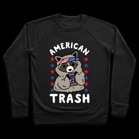 American Trash Pullover