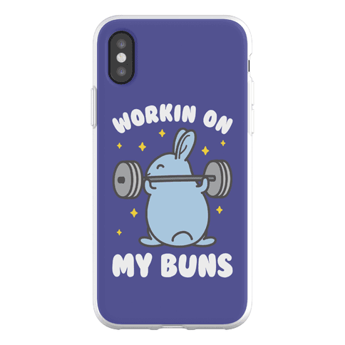 Workin On My Buns Phone Flexi-Case