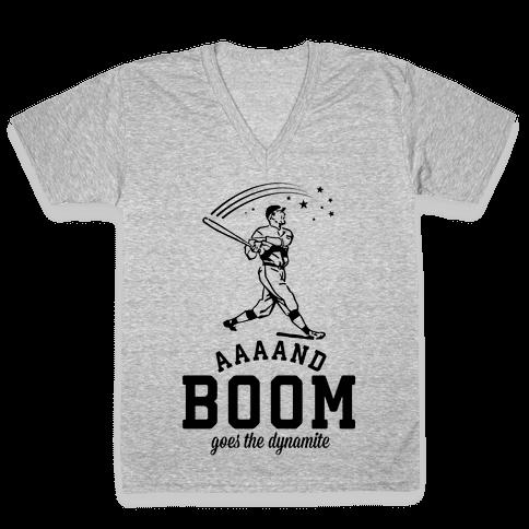 And Boom Goes the Dynamite Baseball V-Neck Tee Shirt