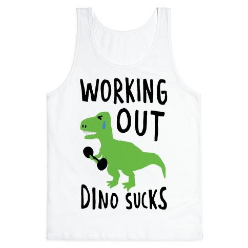 Working Out Dino Sucks Dinosaur Tank Top