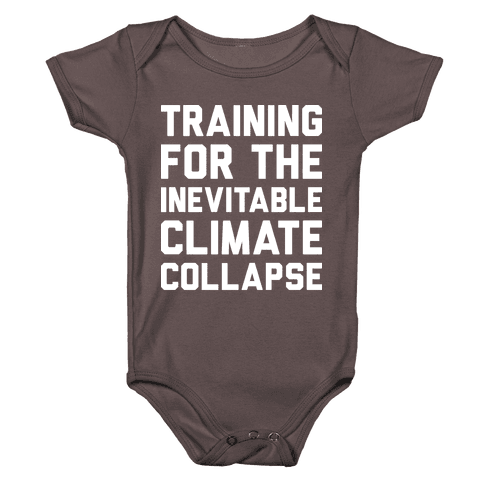 Training For The Inevitable Climate Collapse Baby One-Piece