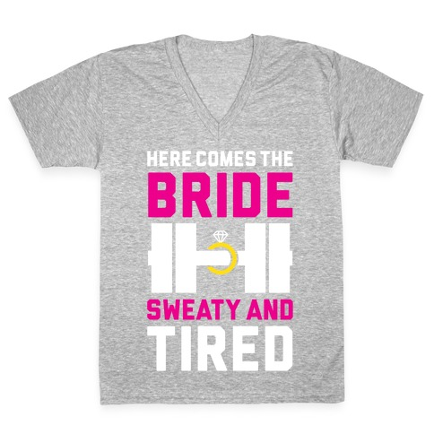 Here Comes The Bride V-Neck Tee Shirt