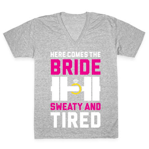 Here Comes The Bride V-Neck Tee Shirt