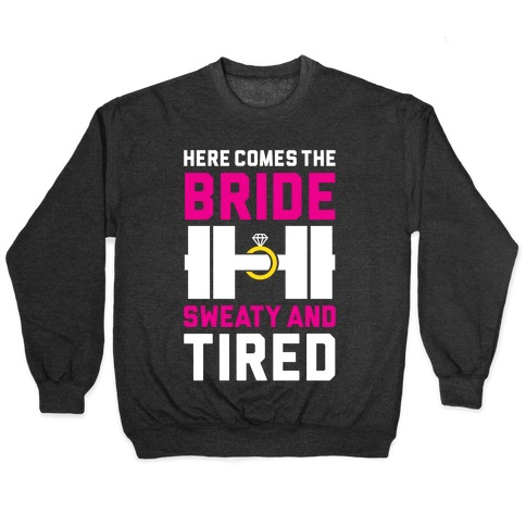 Here Comes The Bride Pullover