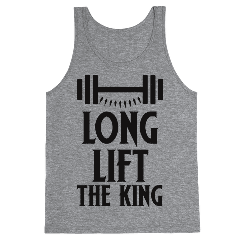 Long Lift The King Tank Top