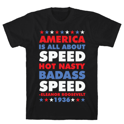 America is All About Speed Mens T-Shirt