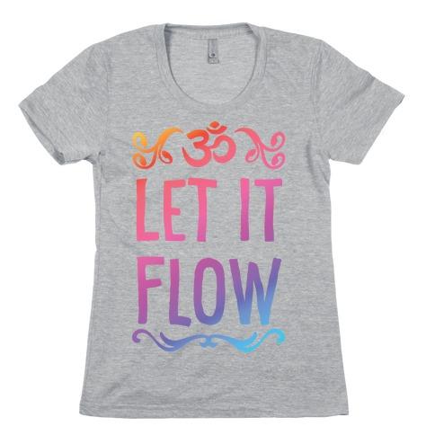 Let It Flow Yoga Womens T-Shirt