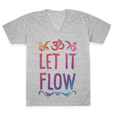 Let It Flow Yoga V-Neck Tee Shirt