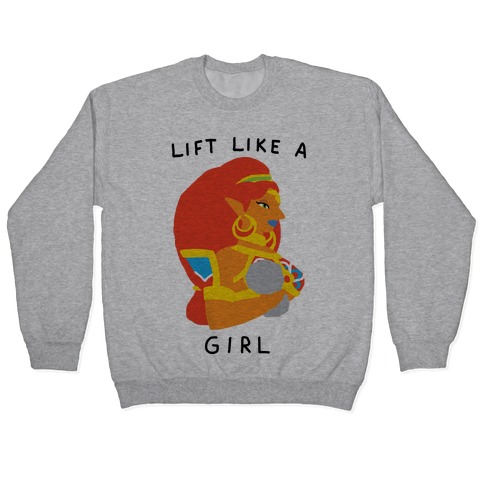 Lift Like A Girl Pullover