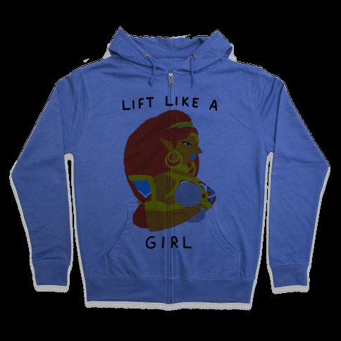 Lift Like A Girl Zip Hoodie