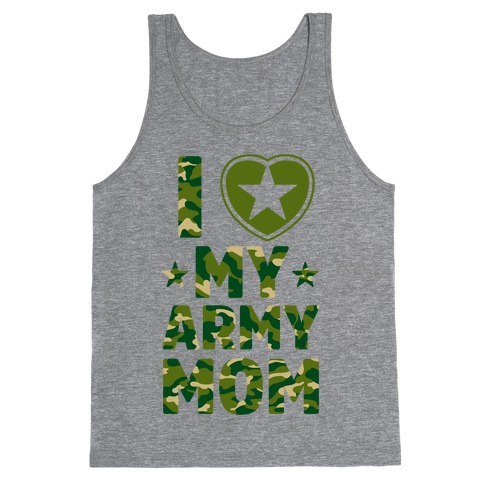 I Love My Army Mom Tank Top