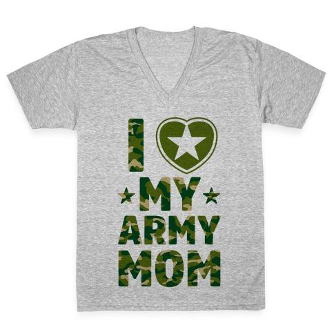I Love My Army Mom V-Neck Tee Shirt