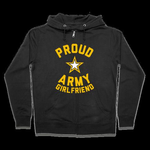 Proud Army Girlfriend Zip Hoodie