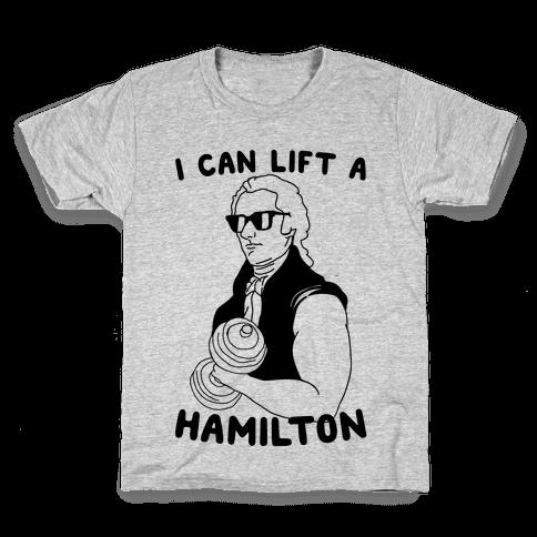I Can Lift A Hamilton Kids T-Shirt