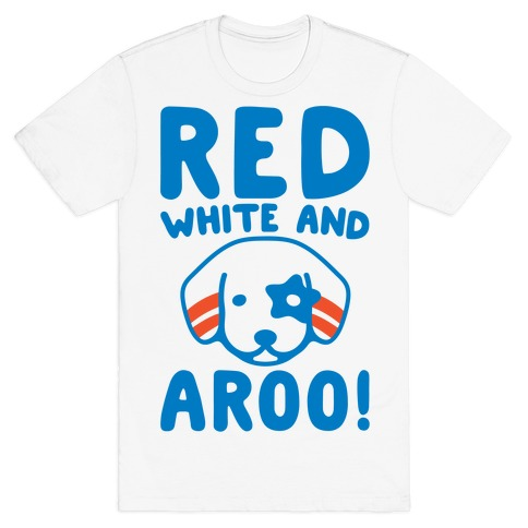 Red White and Aroo  Mens/Unisex T-Shirt