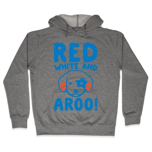 Red White and Aroo  Hooded Sweatshirt