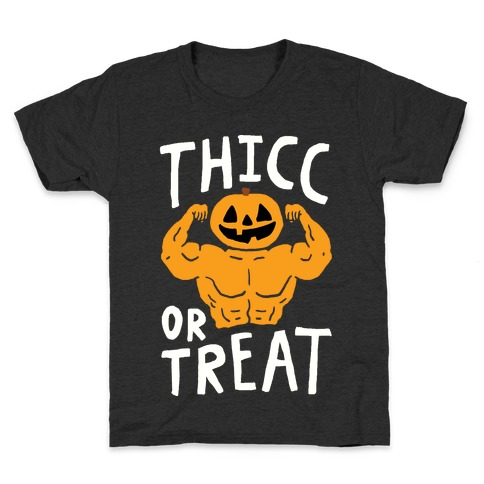 Thicc Or Treat Halloween Kids T-Shirt