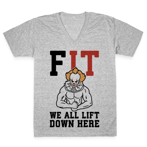 Fit We All Lift Down Here Parody V-Neck Tee Shirt